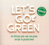Let's go green: d...