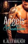 Angels & Assassins (Angels and Assassins #2)
