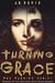 Turning Grace (The Turning,...