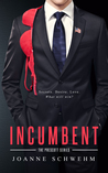 Incumbent: A Prescott Novel (Prescott Series Book 1)