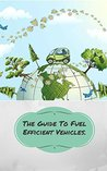 The Guide To Fuel Efficient Vehicles