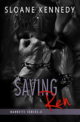 Saving Ren (Barretti Security, #3)
