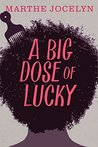 Big Dose of Lucky, A by Marthe Jocelyn