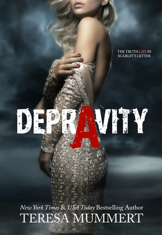 Depravity by Teresa Mummert
