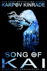 Song of Kai by Karpov Kinrade