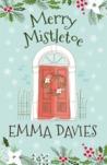 Merry Mistletoe by Emma   Davies