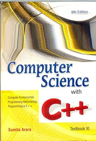 Computer Science with C++ for Class XI