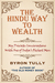 The Hindu Way to Wealth - My Private Conversations with One o... by Byron Tully