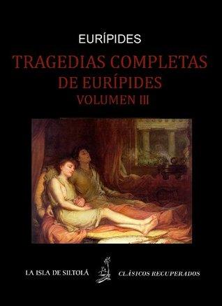 Tragedias de Eurípides vol. III