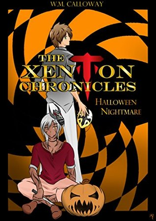 Halloween Nightmare: A Xenton Chronicles Story (The Xenton Chronicles)