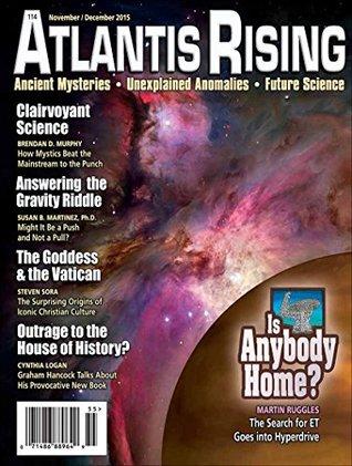 Atlantis Rising Magazine - 114 November/December 2015