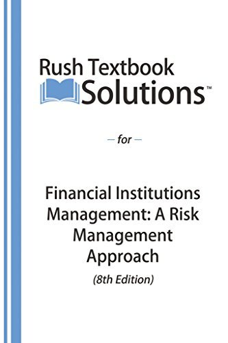 Rush Textbook Solutions™ for Financial Institutions Management: A Risk Management Approach (8th Edition)