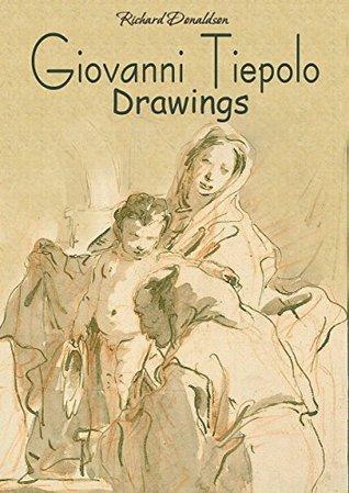 Giovanni Tiepolo: Drawings