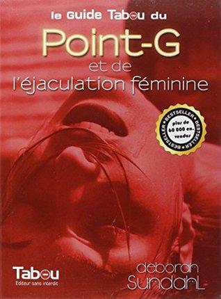 Le guide Tabou du Point-G et de l'éjaculation féminine