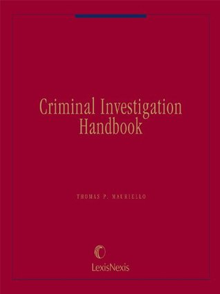 Criminal Investigation Handbook (formerly Police Investigation Handbook)