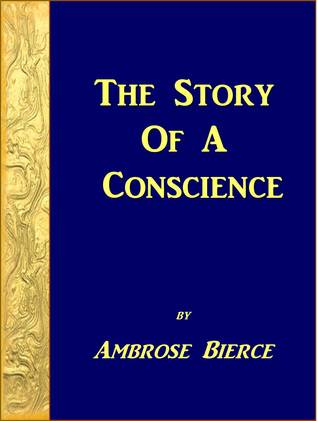The Story Of A Conscience
