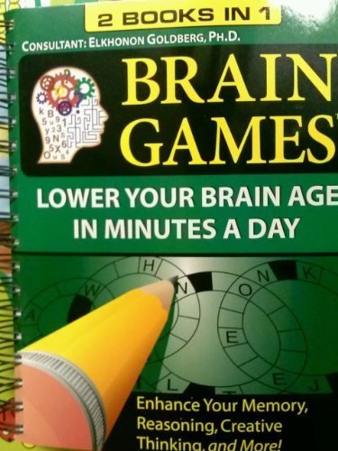 Brain Games 2 Books in 1 (2010, Paperback) - Lower Your Brain Age in Minutes a Day