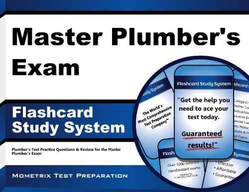 Master Plumber's Exam Flashcard Study System: Plumber's Test Practice Questions & Review for the Master Plumber's Exam