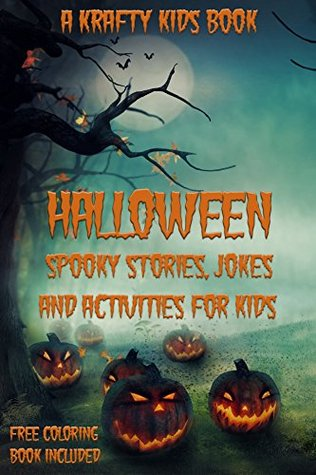 Halloween Books for Kids: Spooky Stories, Jokes and Activities, Free Coloring Book Included
