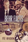 Behr Facts (Foothills Pride, #3)