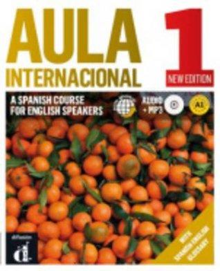 Aula Internacional 1. Nueva edicion. Libro del alumno + CD (English edition). A Spanish Course for English Speakers