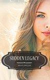 Sudden Legacy