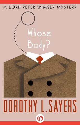 Whose Body? (Lord Peter Wimsey, #1)