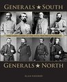 Generals South, Generals North: The Commanders of the Civil War Reconsidered
