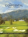 The Americas - Winter Destinations (The Confidential Guide to Golf Courses #2)