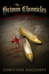 One, Two Blood On My Shoe (Grimm Chronicles Book 2)