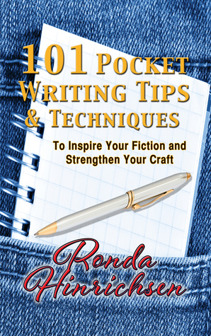 101 Pocket Writing Tips & Techniques: To Inspire Your Fiction and Strengthen Your Craft