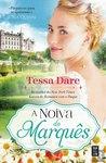 A Noiva do Marquês by Tessa Dare