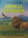 Creatures Of The Animal Kingdom