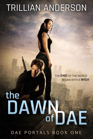 The Dawn of Dae (Dae Portals, #1)