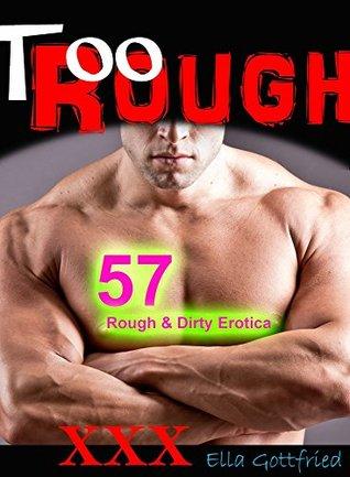 EROTICA: Too Rough Box Set: 59 Books Bundle: Rough & Dirty Erotic Romance Taboo Sex Stories for Women...