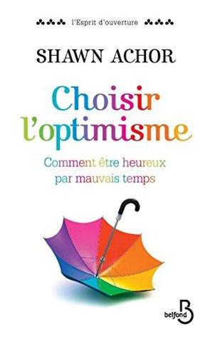 Choisir l'optimisme