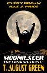 Moonracer: The Long Shadow