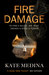 Fire Damage (Jessie Flynn, #1)