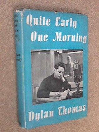 dylan thomas reminiscences of childhood