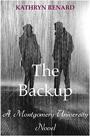 The Backup: A Montgomery University Novel