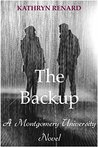 The Backup by Kathryn Renard