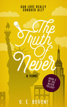 The Truth of Never (The Never Trilogy #3)