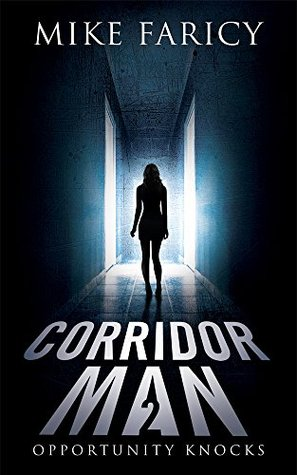 Corridor Man 2 by Mike Faricy