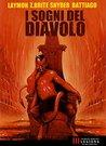 I Sogni del Diavolo by Poppy Z. Brite