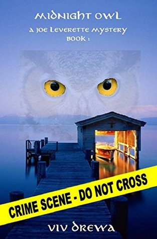 Midnight Owl (A Joe Leverette Mystery Book 1)