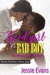Good Girl VS. Bad Boy by Jessie Evans