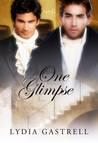 One Glimpse (Indulgence, #2)
