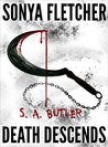 Death Descends by S.A. Butler
