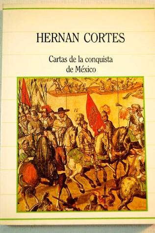 cartas-de-la-conquista-de-mxico