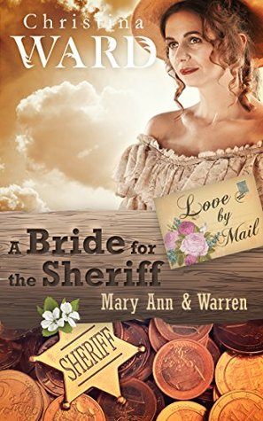 A Mail Order Bride for the Sheriff: Love By Mail